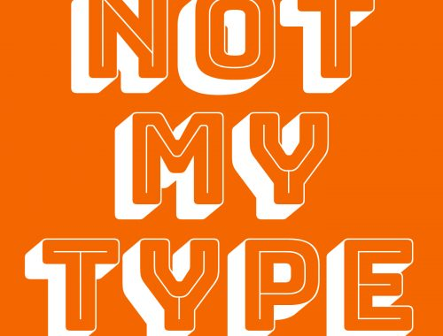 not your type? try something else